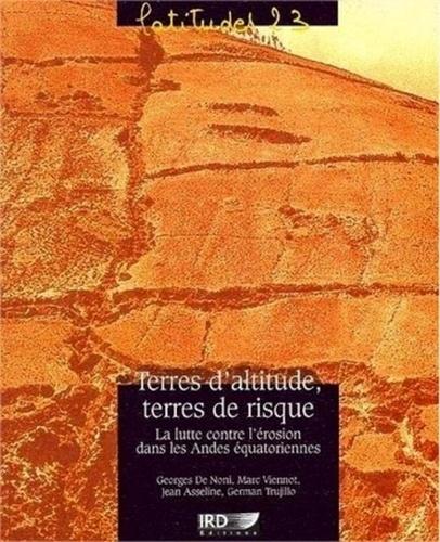 Terres d'altitude, terres de risque.. La lutte contre l'érosion dans les Andes équatoriennes