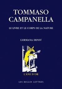 Germana Ernst - Tommaso Campanella - Le livre et le corps de la nature.