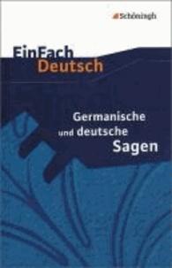 Germanische und deutsche Sagen. Mit Materialien.