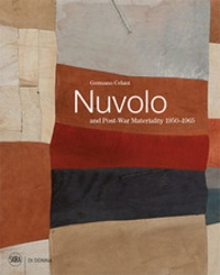 Germano Celant - Nuvolo and Post-War Materiality 1950-1965.