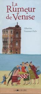 Germano Zullo et  Albertine - La rumeur de Venise.