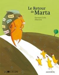 Germano Zullo et  Albertine - Le retour de Marta.