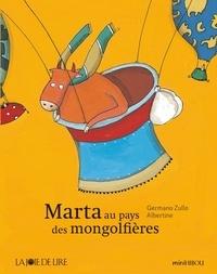 Germano Zullo et  Albertine - Marta au pays des montgolfières.