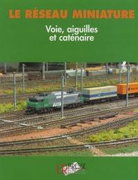 Voie, aiguilles et caténaire - Guide pratique pour la construction dun réseau.pdf