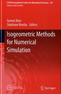 Gernot Beer - Isogeometric Methods for numerical Simulation.