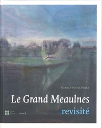 Gerolf Van de Perre - Le Grand Meaulnes revisité.