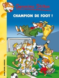 Geronimo Stilton - Champion de foot !.