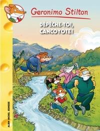 Geronimo Stilton - Dépêche-toi Cancoyotte !.