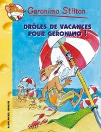 Geronimo Stilton - Drôles de vacances pour Géronimo !.