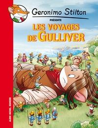 Geronimo Stilton - Geronimo Stilton présente  : Les voyages de Gulliver.