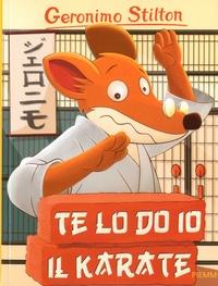 Geronimo Stilton - Geronimo Stilton Tome 51 : Te lo do io il karate!.