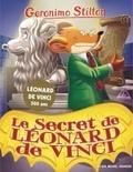 Geronimo Stilton - Geronimo Stilton Tome 91 : Le secret de Léonard de Vinci.