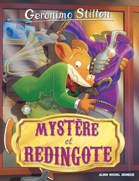 Geronimo Stilton - Geronimo Stilton Tome 95 : Mystère et redingote.