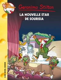 Geronimo Stilton - La Nouvelle Star de Sourisia.