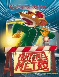 Geronimo Stilton - Le Fantôme du métro.