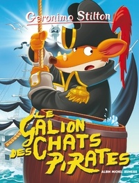 Geronimo Stilton - Le Galion des chats pirates.