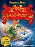 Geronimo Stilton - Le Royaume de la Fantaisie  : Les trésors du Royaume de la Fantaisie.