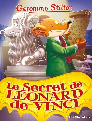 Geronimo Stilton - Le Secret de Léonard de Vinci.