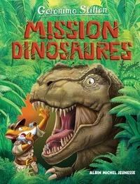 Geronimo Stilton - Le Voyage dans le temps - tome 10 - Mission dinosaures.