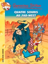 Geronimo Stilton - Quatre souris au Far-West.