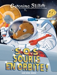 Geronimo Stilton - S.O.S. Souris en orbite !.