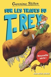 Geronimo Stilton - Sur l'île des derniers dinosaures Tome 1 : Sur les traces du T-Rex.