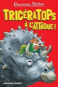 Geronimo Stilton - Tricératops à l'attaque ! - tome 2 - Sur l'île des derniers dinosaures - tome 1.