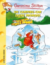 Geronimo Stilton - Un camping-car jaune fromage.