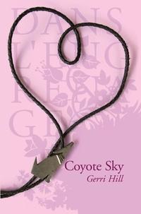 Gerri Hill - Coyote Sky.