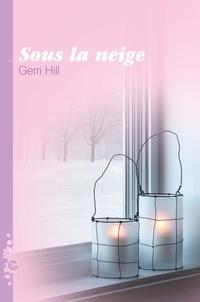 Gerri Hill - Sous la neige.