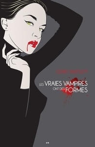 Gerry Bartlett - Vraies vampires  : Les vraies vampires ont des formes.