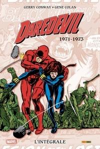 Gerry Conway et Gene Colan - Daredevil, l'intégrale  : 1971-1973.