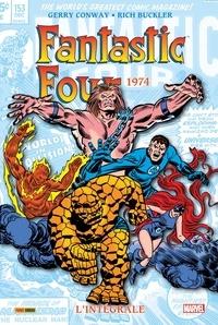Gerry Conway et Rich Buckler - Fantastic Four l'Intégrale Tome 13 : 1974.