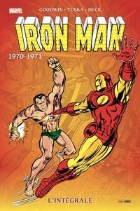 Gerry Conway et Archie Goodwin - Iron Man l'Intégrale  : 1970-71.