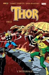 Gerry Conway et John Buscema - Thor l'Intégrale  : 1972.