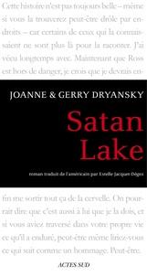 Gerry Dryansky et Joanne Dryansky - Satan Lake.