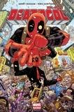 Gerry Duggan - All-new Deadpool Tome 1 : Le millionnaire disert.