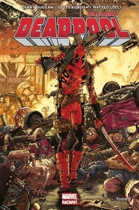 Gerry Duggan et Brian Posehn - All-new Deadpool Tome 2 : Deadpool contre Dents de Sabre.