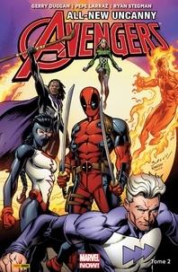 Gerry Duggan - All-New Uncanny Avengers (2015 II)T02 - L'homme tombé du ciel.