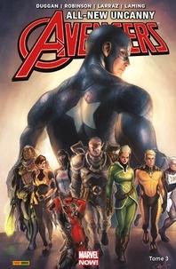 Gerry Duggan et James Robinson - All-New Uncanny Avengers (2015 II)T03 - Rebondir.