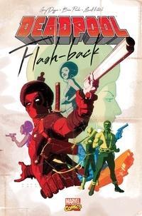 Gerry Duggan et Brian Posehn - Deadpool  : Flash-back.