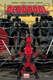 Gerry Duggan et Brian Posehn - Deadpool Tome 3 : Le bon, la brute et le truand.