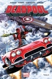 Gerry Duggan et Brian Posehn - Deadpool Tome 4 : .