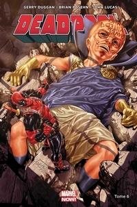 Gerry Duggan et Brian Posehn - Deadpool Tome 6 : .