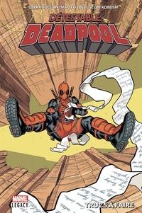 Gerry Duggan et Matteo Lolli - Détestable Deadpool Tome 2 : Trucs à faire.