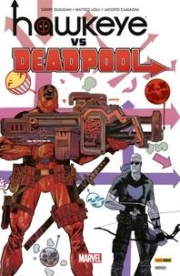 Gerry Duggan et Matteo Lolli - Hawkeye vs Deadpool.