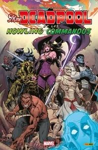 Gerry Duggan - Mme Deadpool et les Howling Commandos - La morsure de la veuve.