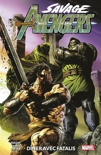 Gerry Duggan - Savage Avengers (2019) T02 - Dîner avec Fatalis.
