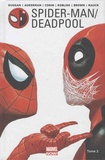 Gerry Duggan et Scott Aukerman - Spider-Man / Deadpool Tome 2 : Chaos sur la convention.