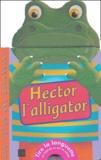 Gerry Hawksley et Gaby Goldsack - Hector l'alligator.